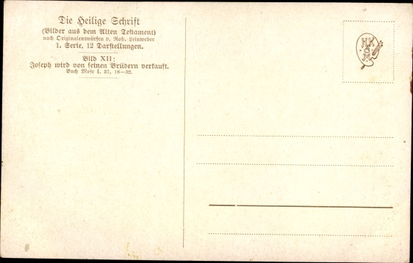 Künstler Ak Leinweber, R., Die Heilige Schrift, Serie I, Bild 12, Joseph wird verkauft 1