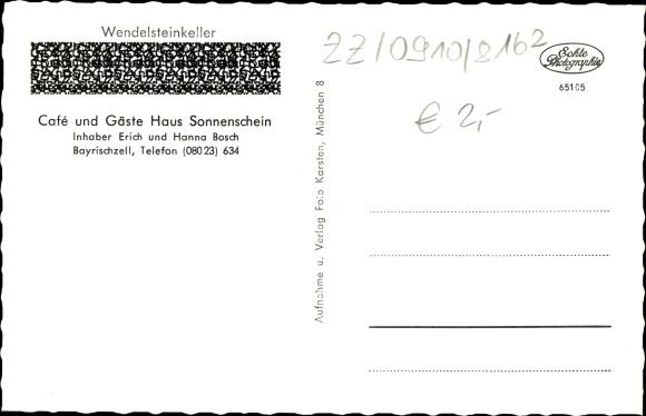 Ak Bayrischzell im Mangfallgebirge Oberbayern, Café und Gästehaus Sonnenschein, Wendelsteinkeller 1