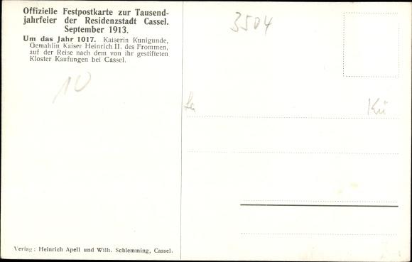 Künstler Ak Wagner, A., Kassel, Tausendjahrfeier 1913, Kaiserin Kunigunde um 1017 1