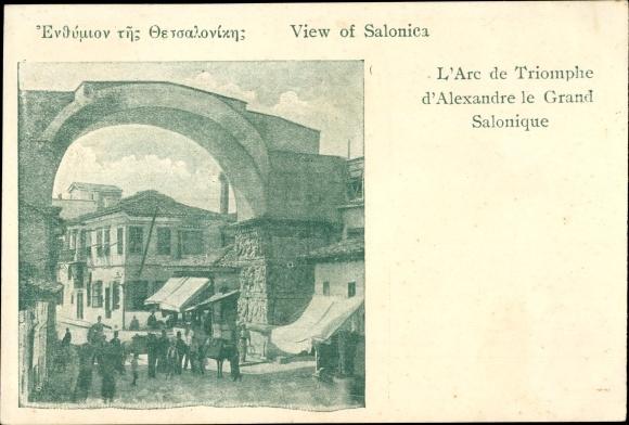 Ak Thessaloniki Griechenland, L'Arc de Triomphe d'Alexandre le Grand 0