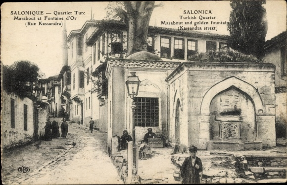 Ak Thessaloniki Griechenland, Quartier Turc, Marabout et Fontaine d'Or, Rue Kassandra 0