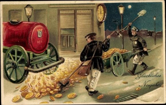 Präge Ak Glückwunsch Neujahr, Goldmünzen, Straßenreiniger