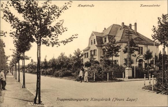 Ak Königsbrück in der Oberlausitz, Hauptstraße, Kommandantur, Lager, Truppenübungsplatz
