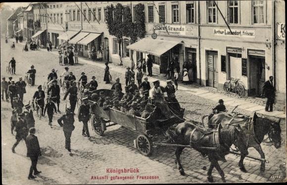 Ak Königsbrück In Der Oberlausitz Ankunft Gefangener Franzosen I