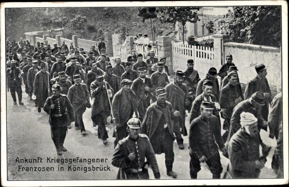 Ak Königsbrück in der Oberlausitz, Ankunft Kriegsgefangener Franzosen
