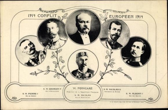 Ak Conflit Européen 1914, Raymond Poincaré, Nikolaus II., Georg V., Peter I., Albert I.
