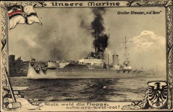 Passepartout Ak Deutsches Kriegsschiff, Großer Kreuzer SMS Von der Tann, Kaiserliche Marine