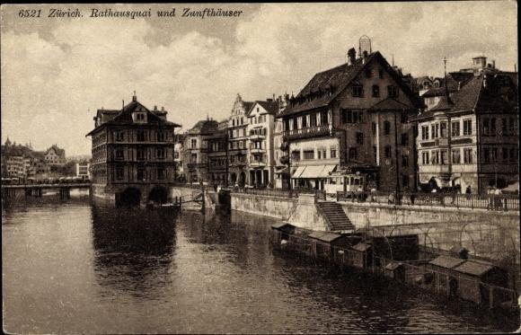 Ak Zürich Stadt Schweiz, Rathausquai, Zunfthäuser