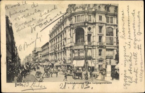 Ak Berlin, Friedrichstraße, Ecke Leipziger Straße