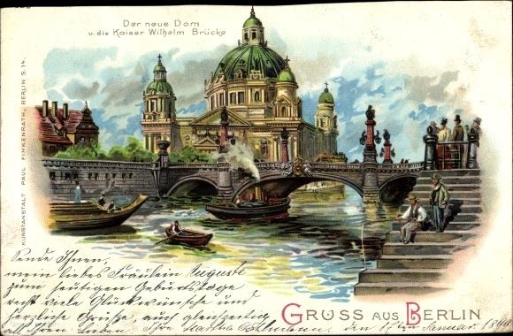 Litho Berlin Mitte, Dom, Kaiser Wilhelm Brücke