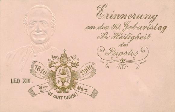 Präge Ak Papst Leo XIII., Vincenzo Gioacchino Pecci, 90. Geburtstag 1900