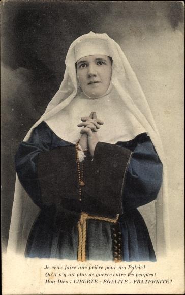 Ak Mon Dieu, Liberté, Egalité, Fraternité, Betende Nonne, Patriotik Frankreich