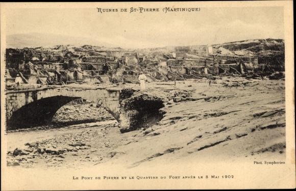 Ak St. Pierre Martinique, Pont de Pierre, Quartier du Fort, Ruinen nach Vulkanausbruch 1902
