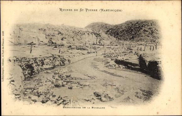 Ak St. Pierre Martinique, Ruinen nach Vulkanausbruch 1902, Embouchure de la Roxelane