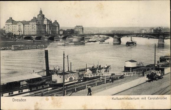 Ak Dresden, Kulturministerium mit Carolabrücke, Dampfer Dresden