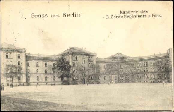 Ak Berlin, Kaserne des 3. Garde Regiments zu Fuß