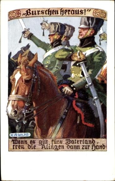 Künstler Ak Wilke, Karl Alexander, Burschen Heraus, Soldaten zu Pferd