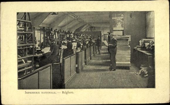Ak Reglure, Imprimerie Nationale, Druckerei, Zeitung, Arbeiter