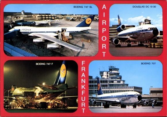 Ak Flughafen Frankfurt am Main, Lufthansa Flugzeug Boeing 747 SL, 707, 747 F, Douglas DC 10-30