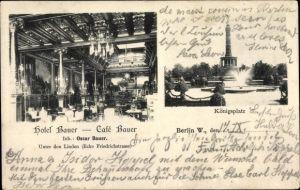 Ak Berlin Mitte, Hotel Cafe Bauer, Inh. Oscar Bauer, Unter den Linden, Königsplatz