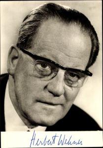 Ak Herbert Wehner, Portrait, Stellvertretender Vorsitzender der SPD. gedrucktes Autogramm