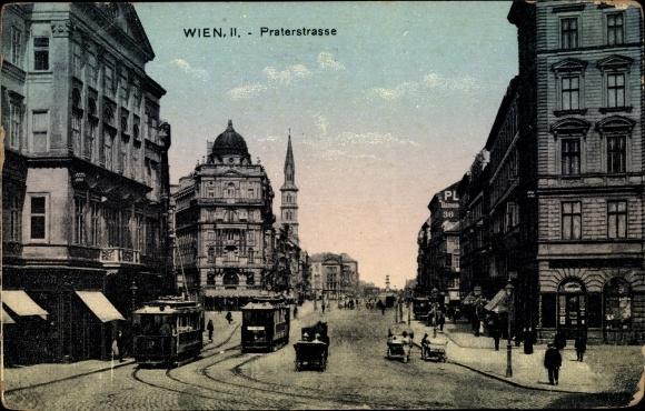 Ak Wien 2. Leopoldstadt Österreich, Praterstraße, Straßenbahnen