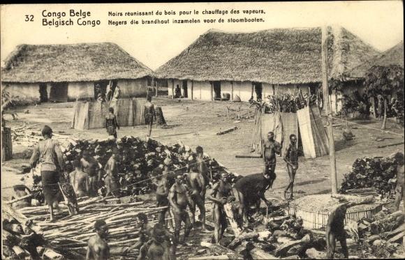 Ganzsachen Ak Congo Belge, DR Kongo Zaire, Anwohner sammeln Brennholz für Dampfer