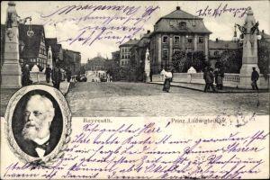 Ak Bayreuth in Oberfranken, Prinz Ludwig Brücke, Portrait, König Ludwig III. von Bayern