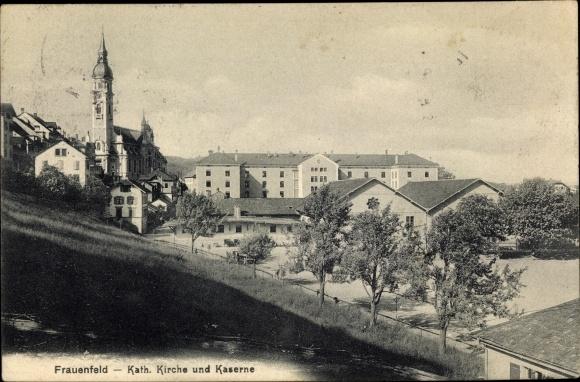 Ak Frauenfeld Kt. Thurgau Schweiz, Kath. Kirche und Kaserne
