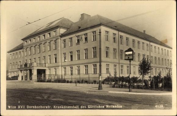 Ak Wien 17. Hernals Österreich, Dornbacher Straße, Krankenanstalt des Göttlichen Heilandes