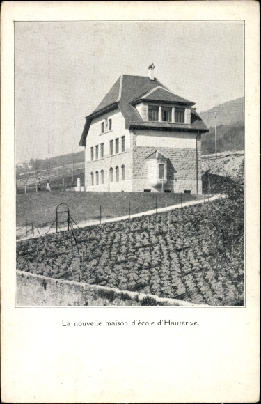 Ak Hauterive Kt. Neuenburg Schweiz, La nouvelle maison d'ecole, neues Schulhaus