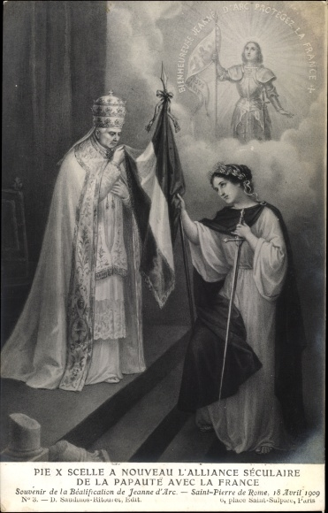 Ak Papst Pius X., Giuseppe Melchiorre Sarto, Alliance séculaire de la papauté avec la france