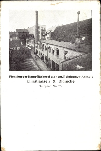 Ak Flensburg in Schleswig Holstein, Dampffärberei und Reinigungsanstalt Christiansen und Blümcke