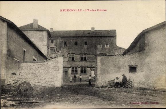 Ak Haussonville Lothringen Meurthe et Moselle, L'ancien chateau