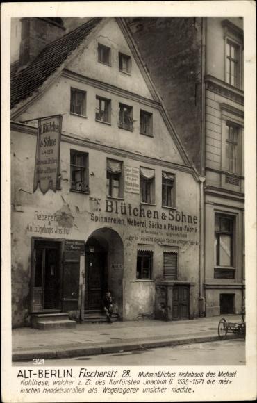 Ak Berlin Mitte, Fischerstraße 28, Geschäft W. Blütchen & Söhne, Wohnhaus Michael Kohlhase