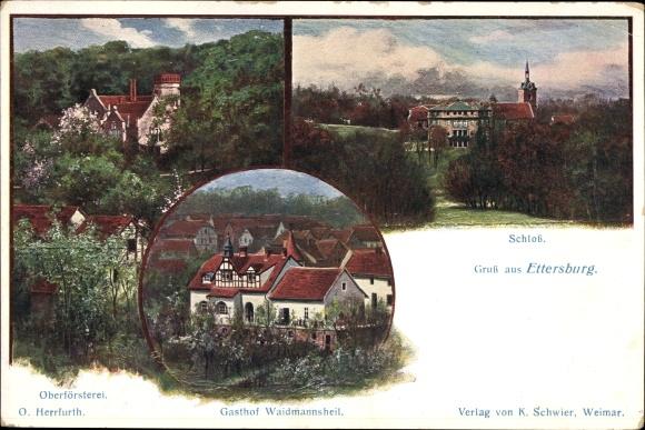 Künstler Ak Herrfurth, Oskar, Ettersburg in Thüringen, Gasthof Waidmannsheil, Oberförsterei, Schloss