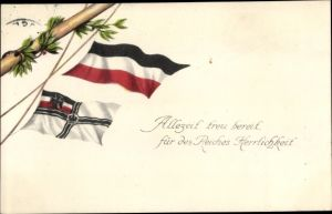 Ak Allezeit treu bereit für des Reiches Herrlichkeit, Fahnen, Patriotik Kaiserreich