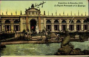 Ak Bruxelles Brüssel, Exposition de Bruxelles 1910, la Facade principale et le Quadrige