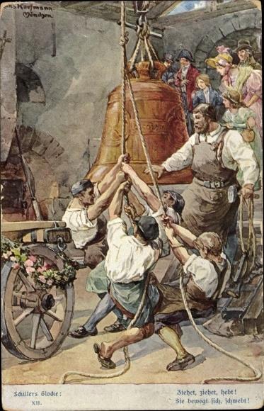 Künstler Ak Kaufmann, Hans, Schillers Glocke, Ziehet ziehet hebt, Stroefer