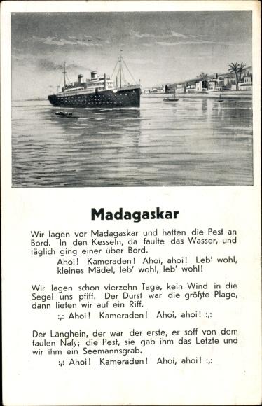 Lied Ak Wanner, Robert, Madagaskar,Wir lagen vor Madagaskar und hatten die Pest an Bord,Seemannslied