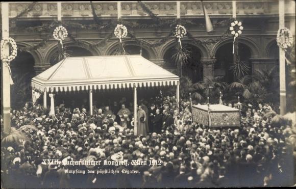 Ak Wien, XXIII. Eucharistischer Kongress 1912, Empfang des päpstlichen Legaten