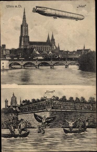 Ak Ulm an der Donau, Jetzt und einst, Schneider von Ulm, Zeppelin