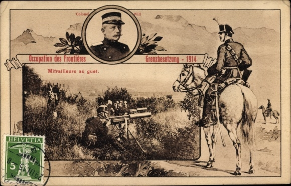 Passepartout Ak Schweiz, Occupation des Frontières, Mitrailleurs, Grenzbesetzung 1914, Colonel Will