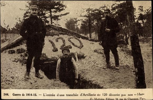 Ak Une tranchée d'Artillerie de 120, französische Soldaten, Schützengraben, I. WK