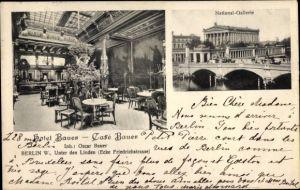 Ak Berlin, Nationalgallerie, Hotel Bauer, Café Bauer
