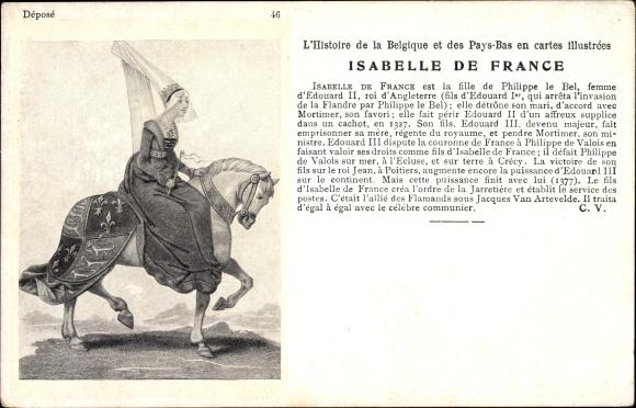 Künstler Ak Isabelle de France, Fille de Philippe le Bel, Histoire de la Belgique et des Pays Bas