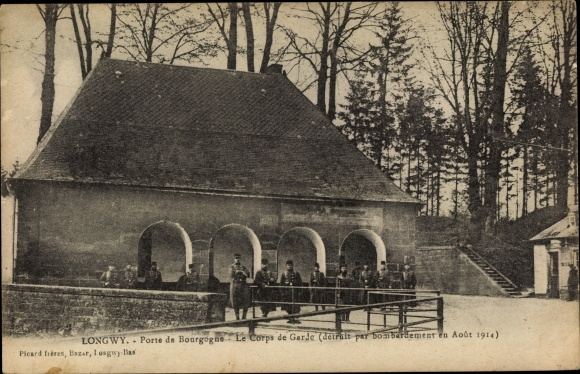 Ak Longwy Lothringen Meurthe et Moselle, Porte de Bourgogne, le Corps de Garde