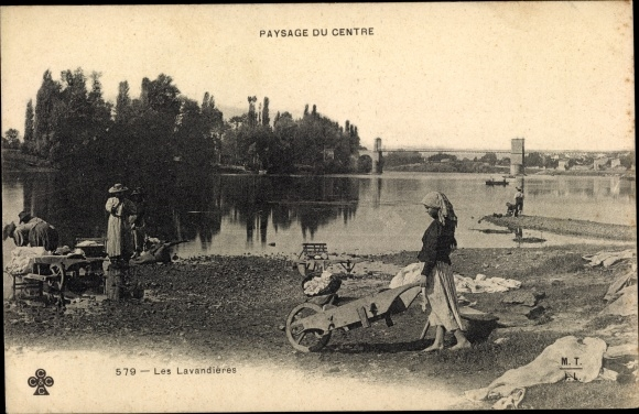 Ak Paysage du Centre, les Lavandieres, Wäscherinnen am Flussufer