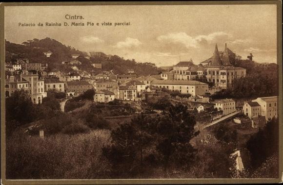 Ak Cintra Sintra Portugal, Palacio da Rainha D. Maria Pia e vista parcial