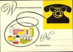 Ak Wir haben Fernsprecher, Telefon